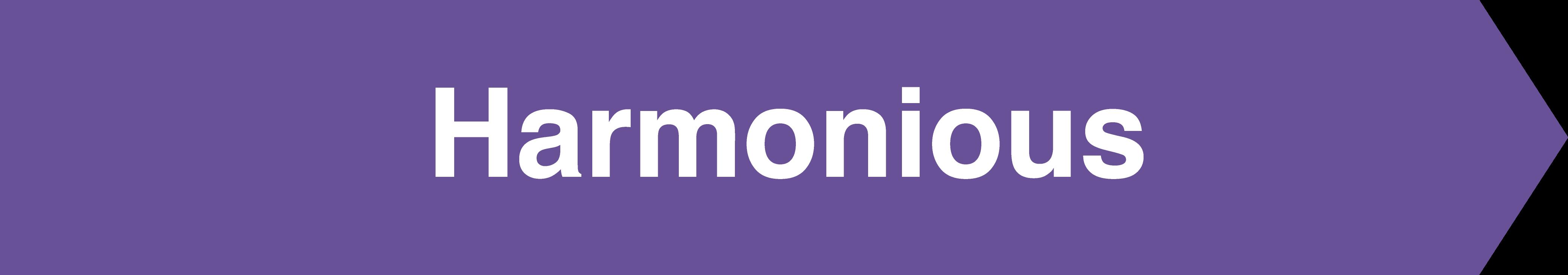 Harmonious